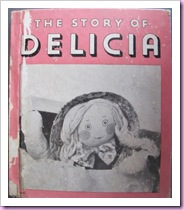 The Story of Delicia (edition shown was published in 1937)