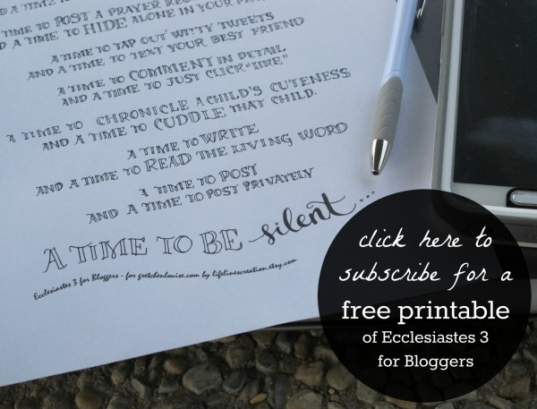 Get a free printable of Ecclesiastes 3 for Bloggers!
