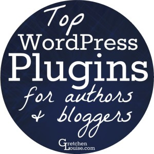 Top WordPress Plugins for Authors & Bloggers from @GretLouise
