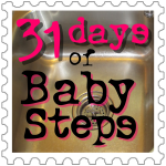 31 Days of Baby Steps: the end or the beginning?