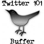 Twitter 101: Buffer