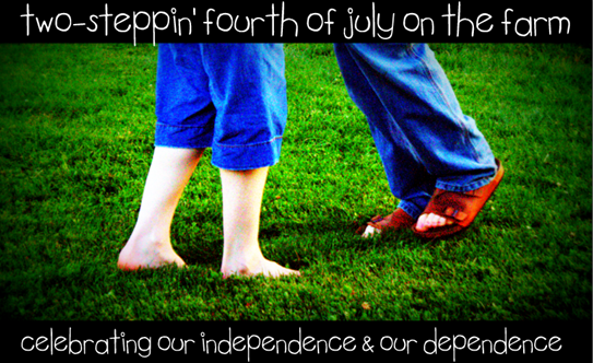 two-steppin' fourth of july on the farm