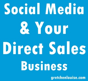 Social Media & Your Direct Sales Business
