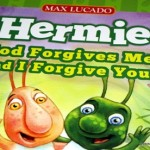 "Hermie ""God Forgives Me"""