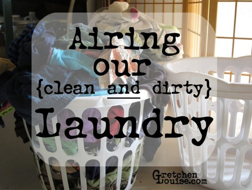Airing Our Clean & Dirty Laundry {Link-Up}