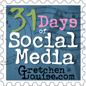 31 Days of Social Media