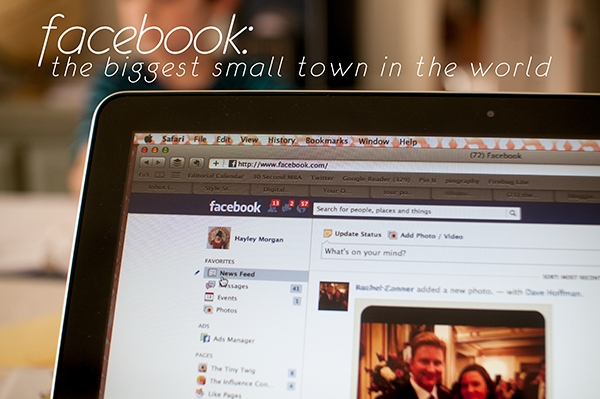 facebook: the biggest small town in the world by @thetinytwig http://gretchenlouise.com/?p=7661
