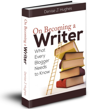 On Becoming a Writer by @DeniseJHughes