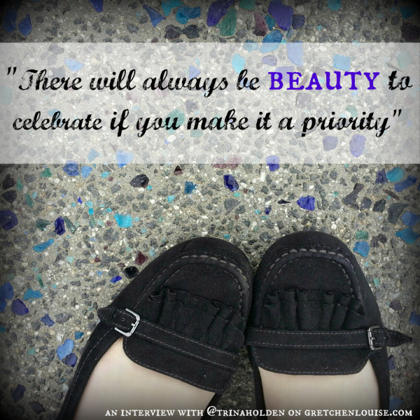 There will always be beauty to celebrate...