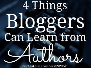 4 Things Bloggers Can Learn from Authors