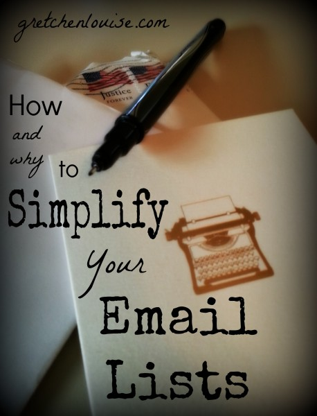 How and Why to Simplify Your Email Lists via @GretLouise
