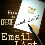 How to Create & Build an Email List