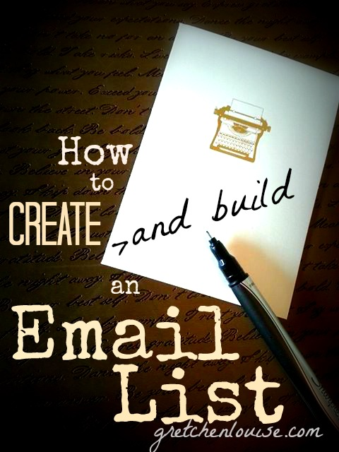 How to Create and Build an Email List via @GretLouise