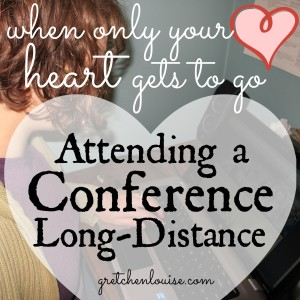 when only your heart gets to go: Attending a Conference Long-Distance via @GretLouise