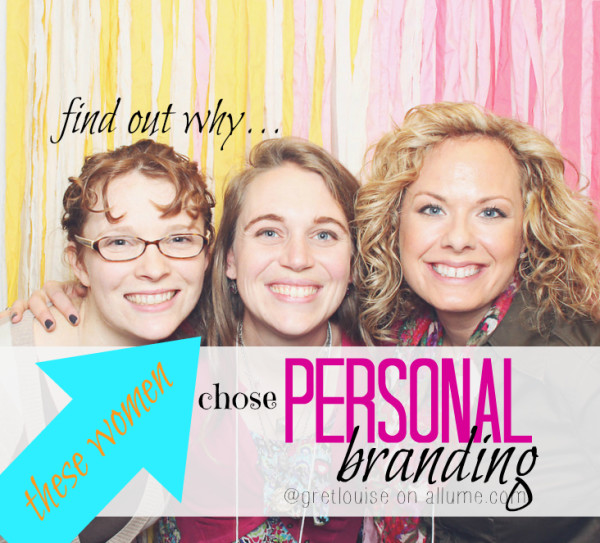 Why did these women choose personal branding?
