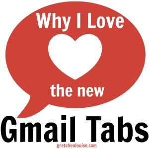 Why I Love the new Gmail Tabs