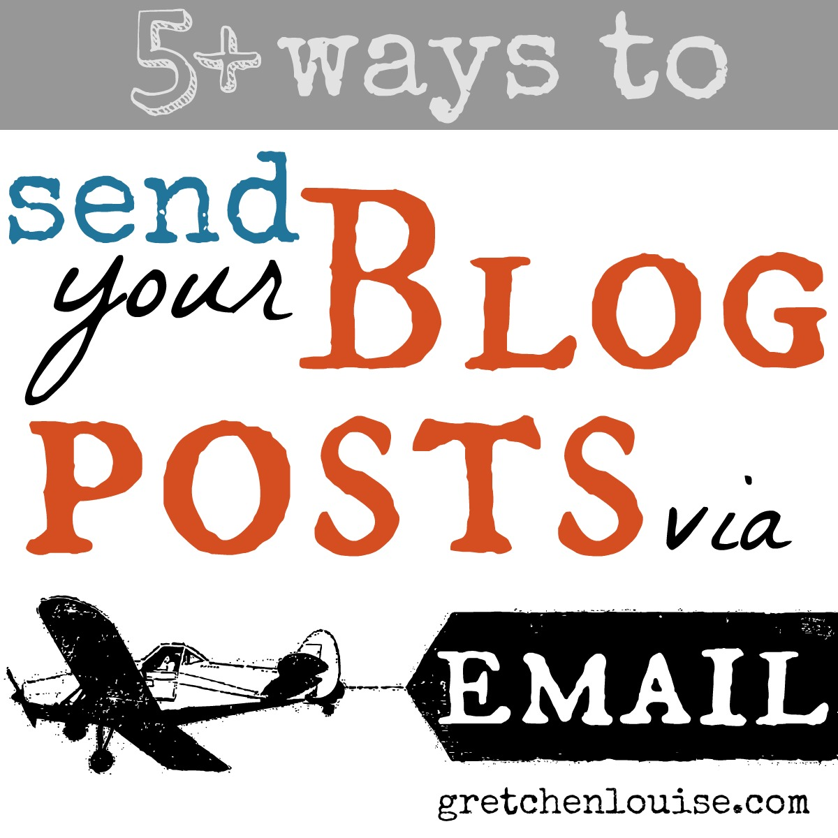 5+ Ways to Send Your Blog Posts Via Email