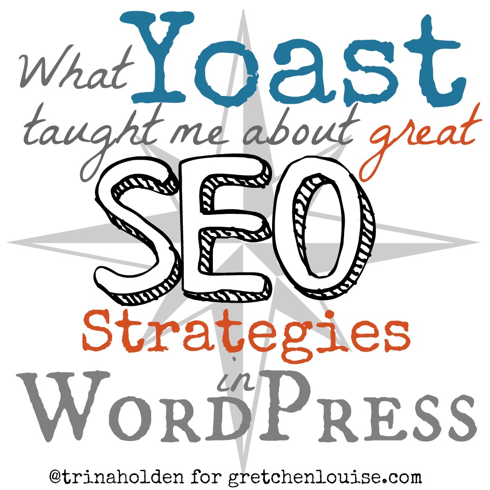 SEO Strategies: What Yoast Taught Me About Great SEO