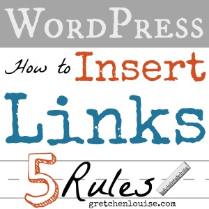 How to Insert Links in WordPress (5 rules from @GretLouise)