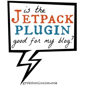 is the Jetpack Plugin good for my WordPress blog? via @GretLouise