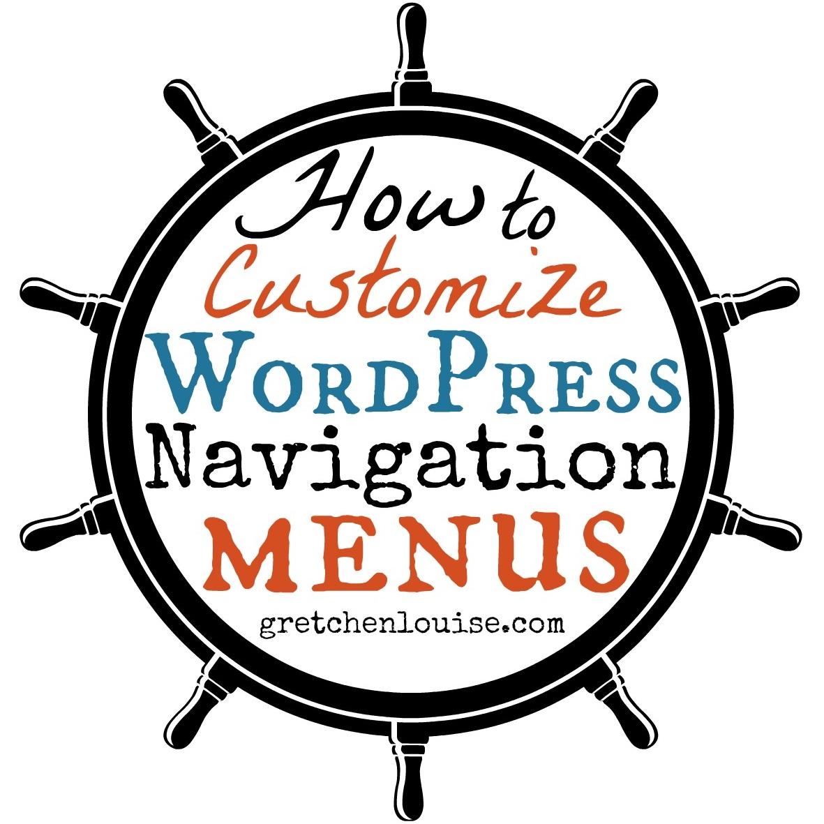How to Customize WordPress Navigation Menus