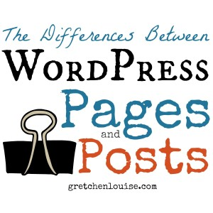 What are the differences between WordPress Page and Posts? @GretLouise explains.