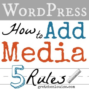 Do you follow the 5 rules for adding media in WordPress? Click here for tips from @GretLouise.
