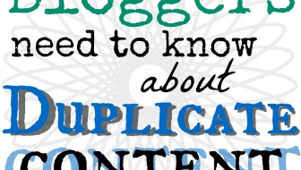 Bloggers and Duplicate Content: What You Need to Know via @GretLouise