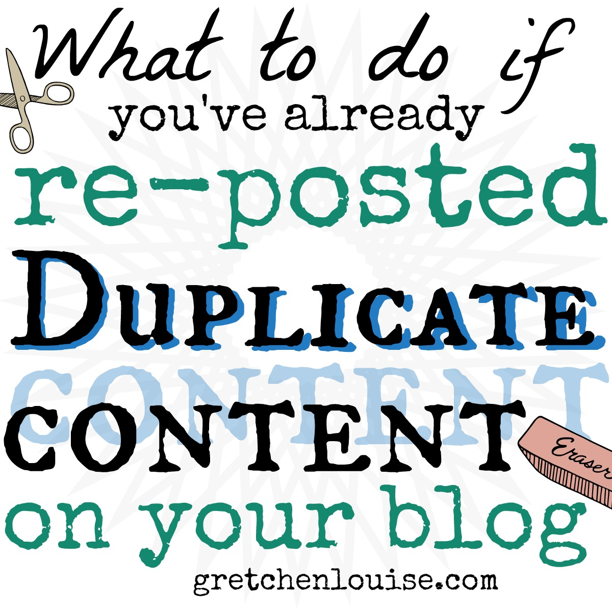 What to Do If You've Already Re-Posted Duplicate Content On Your Blog