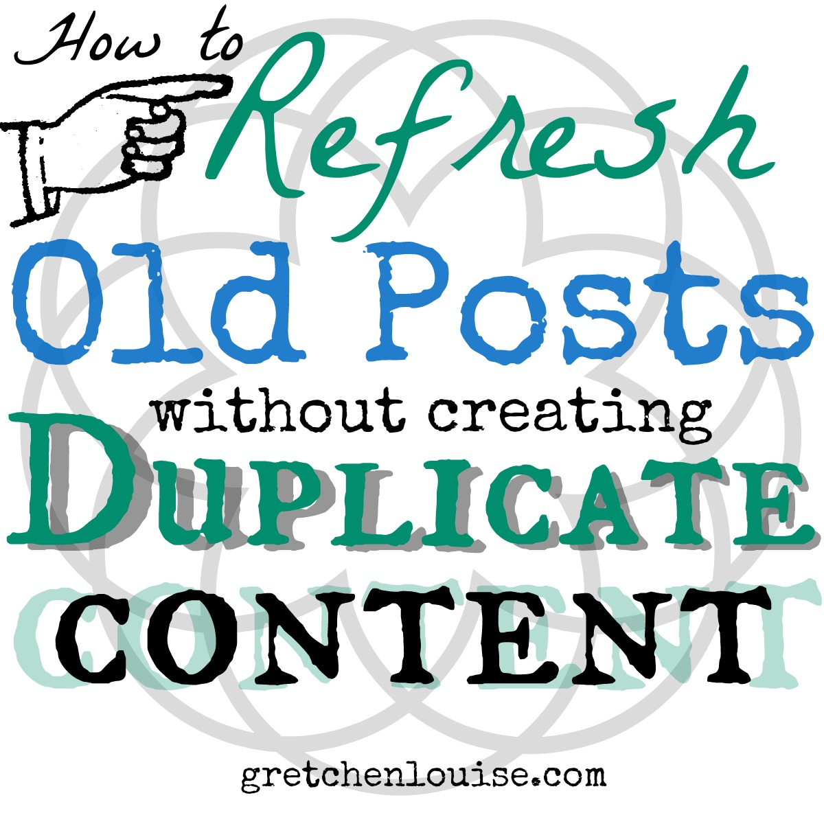 How to Refresh Old Posts (without creating duplicate content)