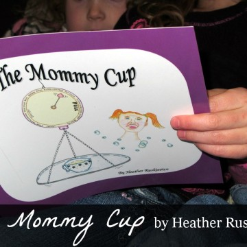 The Mommy Cup by Heather Ruskievicz