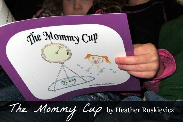 The Mommy Cup, a new children's book by Heather Ruskievicz #TheMommyCup