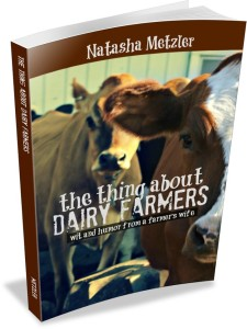 The Thing About Dairy Farmers (a delightful new book by @natashametzler)