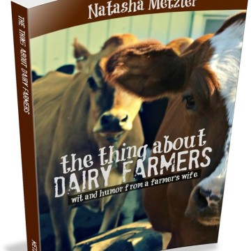 The Thing About Dairy Farmers - a fun new book by @NatashaMetzler