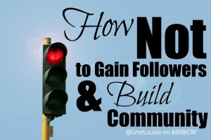 How Not to Gain Followers and Build Community