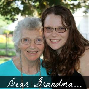 Dear Grandma...