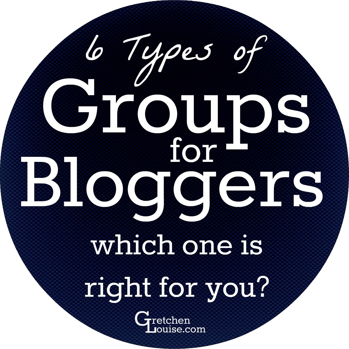 6 Types of Groups for Bloggers (which one is right for you?)