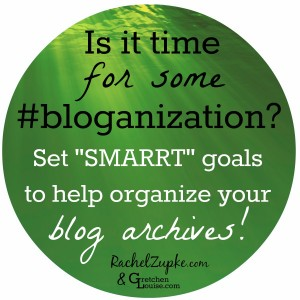 Is it time for some #bloganization?