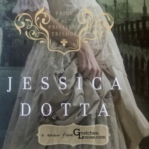 A review of Jessica Dotta's Price of Privilege series