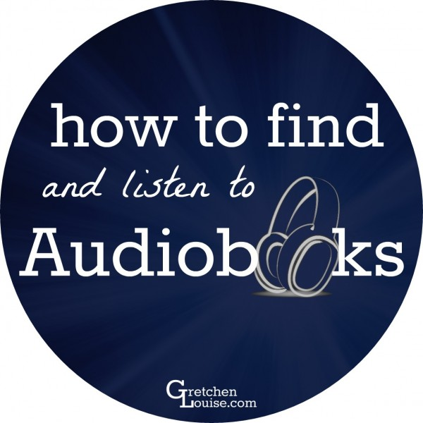 Here are our favorite audiobook resources, and simple directions for downloading and listening to them.