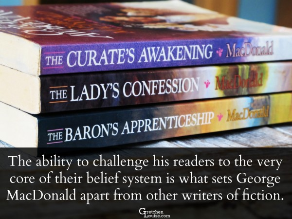 The ability to challenge his readers to the very core of their belief system is what sets George MacDonald apart from other writers of fiction.