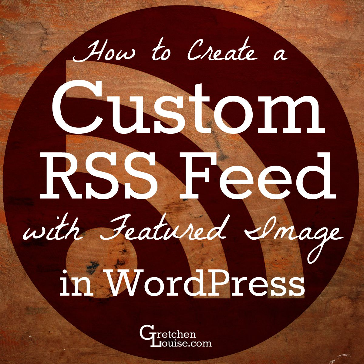 How to Create a Custom RSS Feed Summary with Featured Image in WordPress