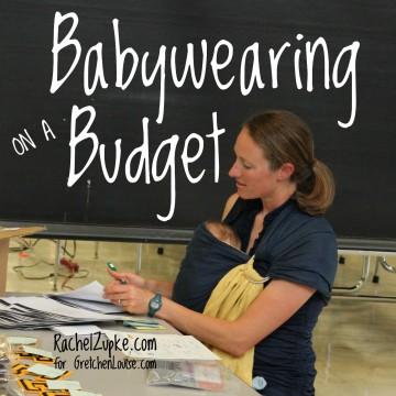 Babywearing on a Budget