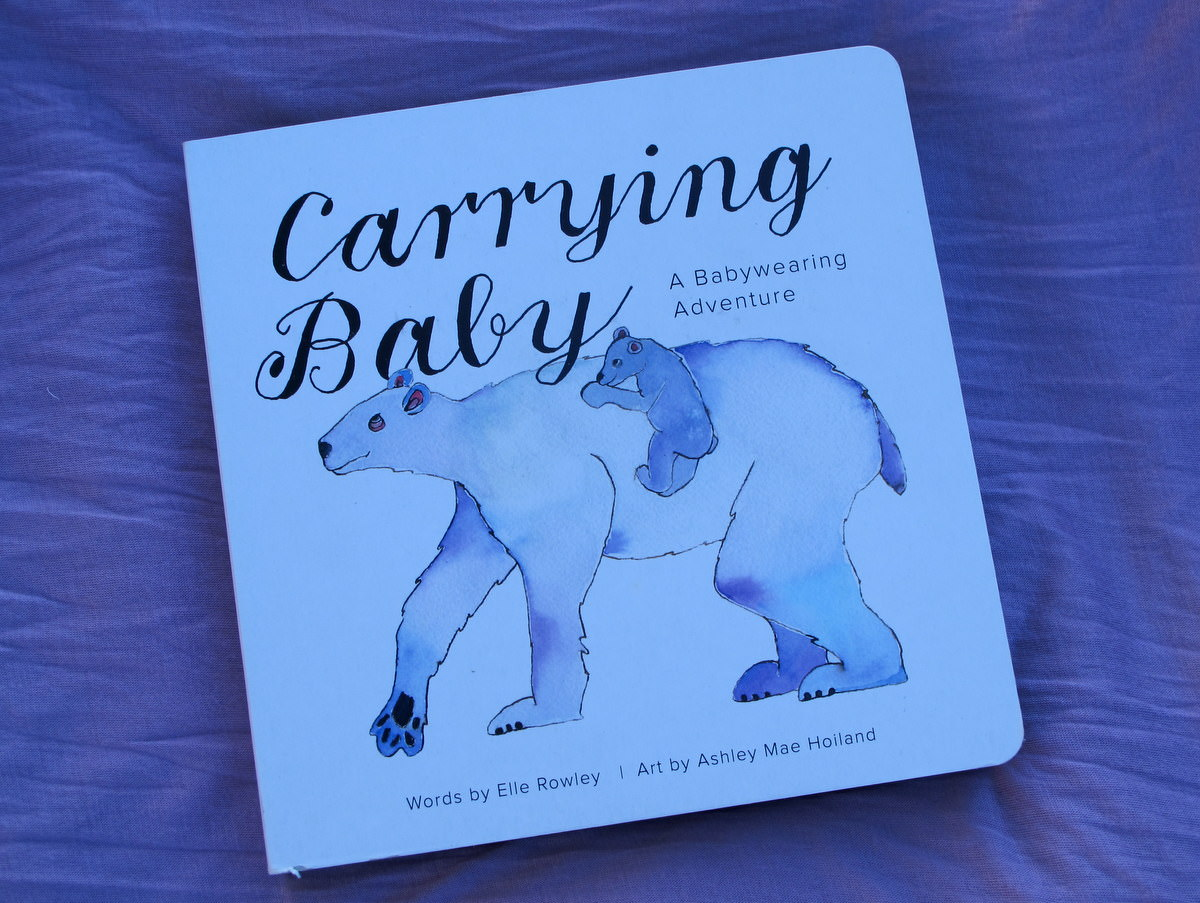 Carrying Baby (children's books about babywearing)