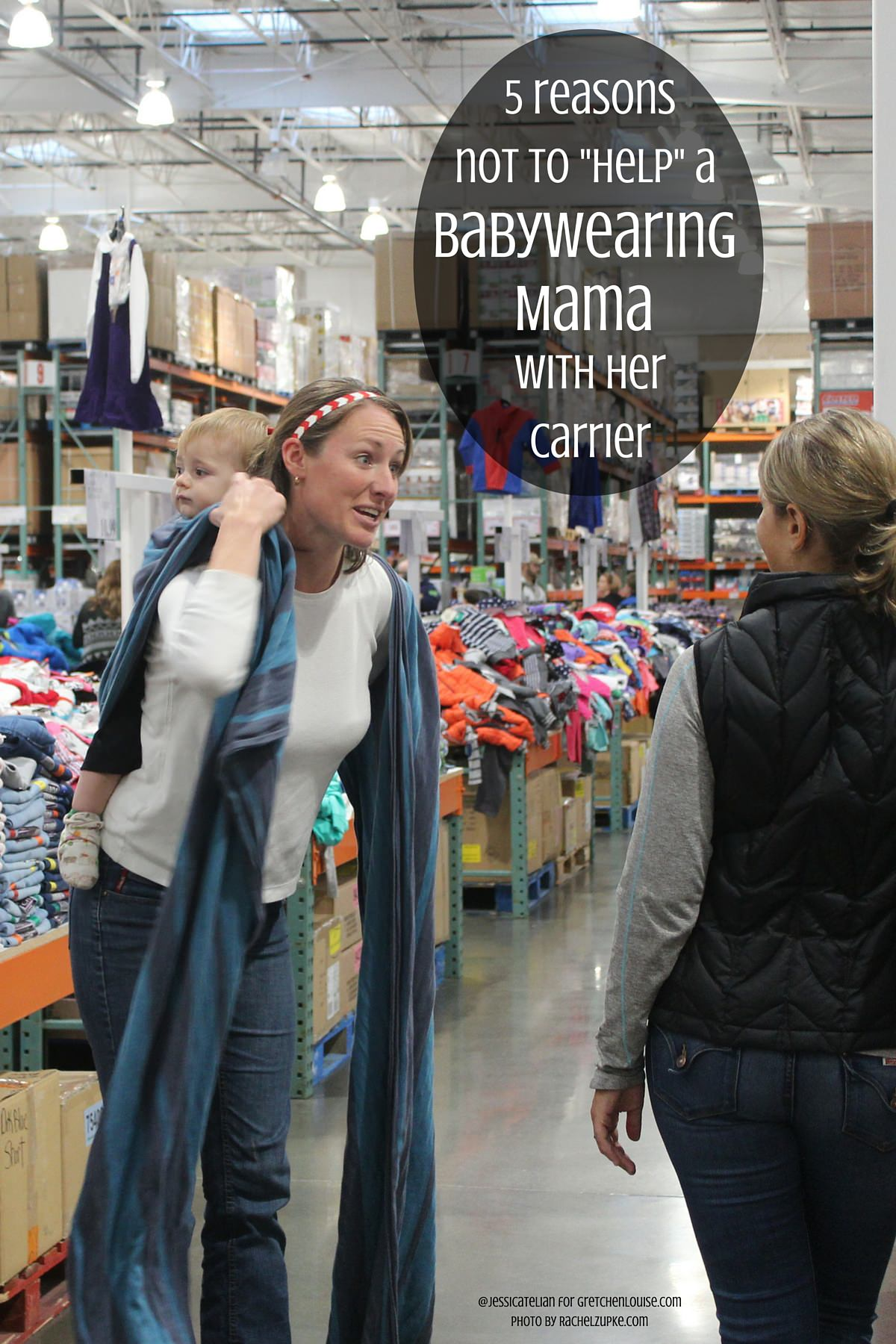 "Here's why you should never try to ""help"" a babywearing mama with her carrier."