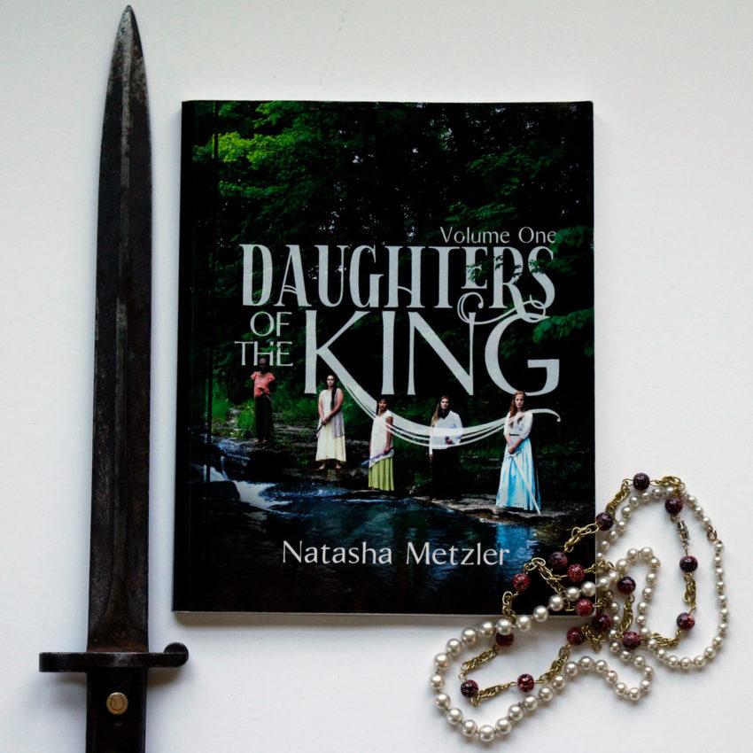 Daughters of the Kingby Natasha Metzler