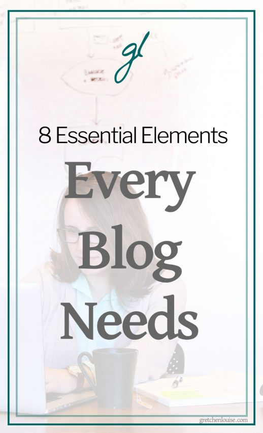 8 Essential Elements Every Blog Needs