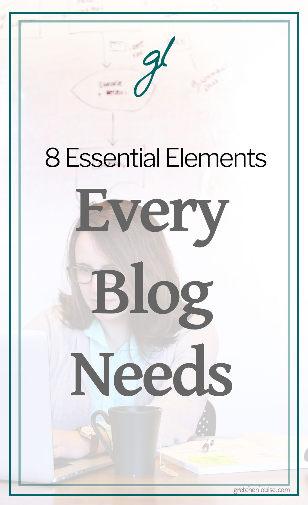 8 Essential Elements Every Blog Needs via @GretLouise