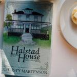 <em>Halstad House</em>: Poignant. Sweet. Positively delightful.