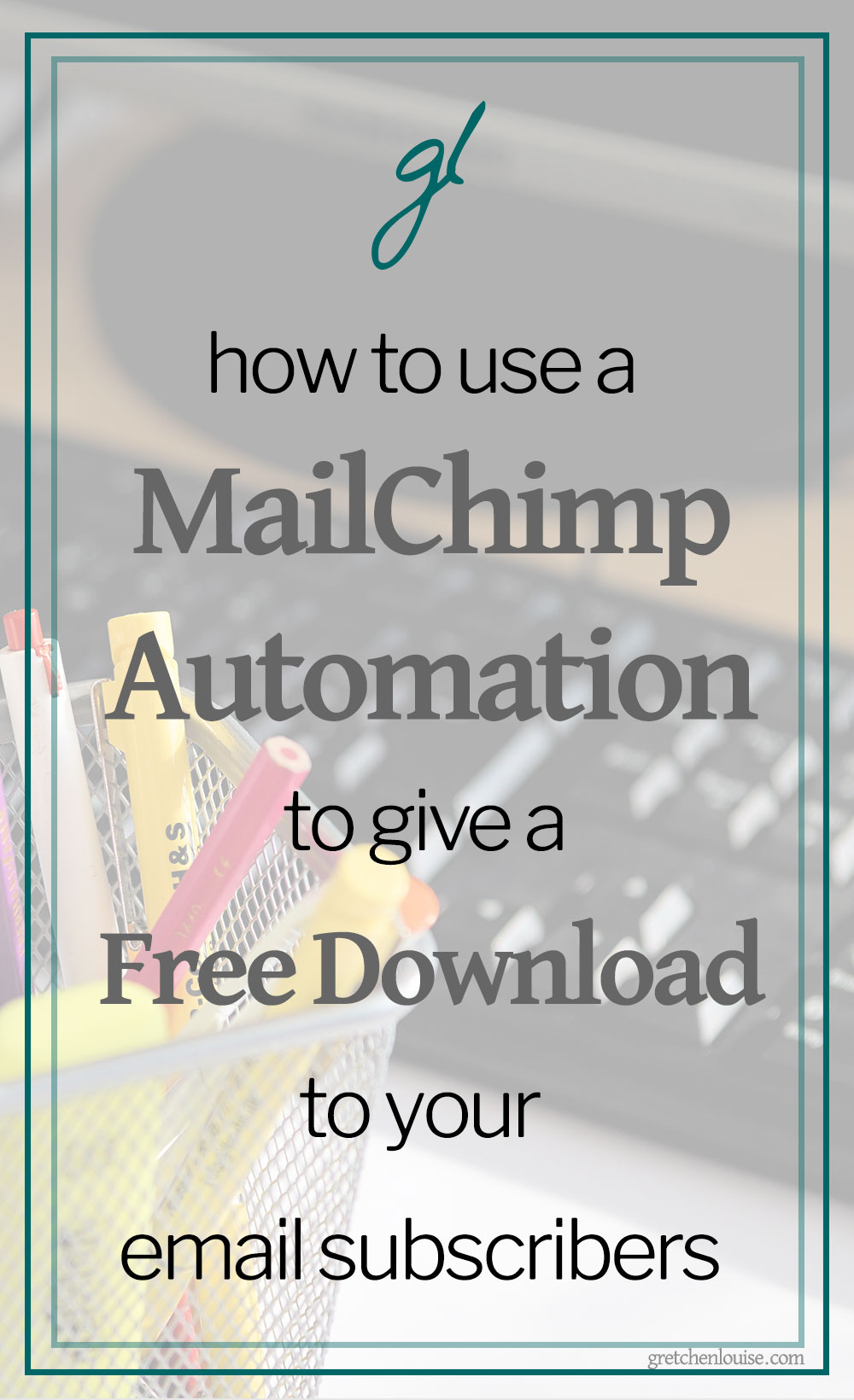 How to Use a MailChimp Automation to Give a Free Download to Your Email Subscribers